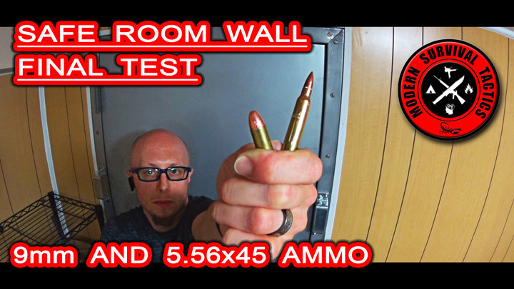 Safe room wall final test / 9mm & 5.56 AMMO