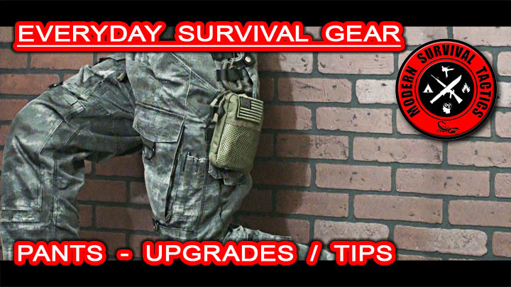 Every Day Survival Gear - Pants / UPGRADES AND TIPS